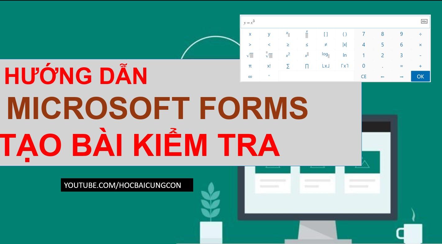 Hướng dẫn sử dụng Microsoft Forms