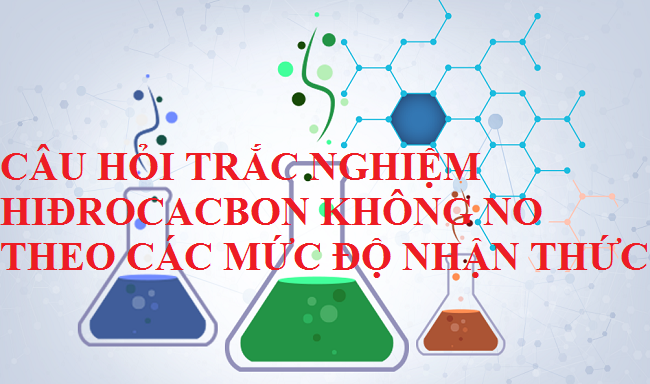 Trắc nghiệm hiđrocacbon không no