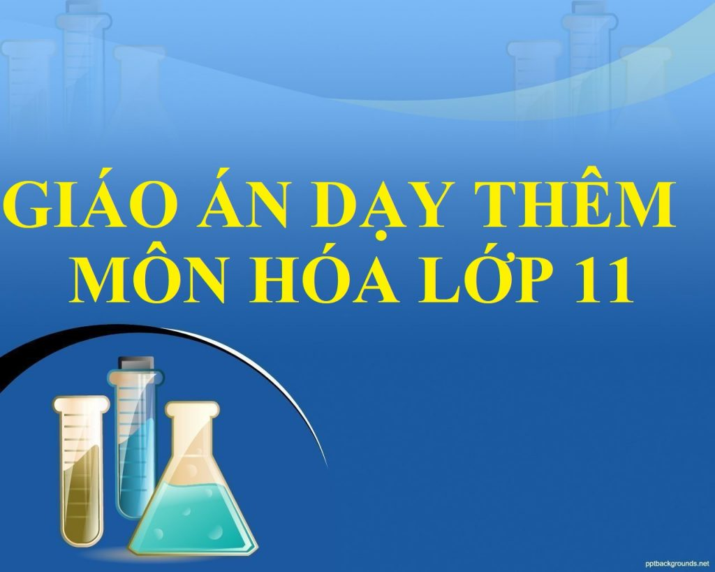 Giao an day them mon hoa lop 11