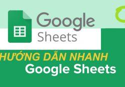 Hướng dẫn Google Sheets, tự học google sheet
