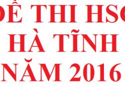 Đề thi HSG tỉnh Hà Tĩnh năm 2016 môn hoá học
