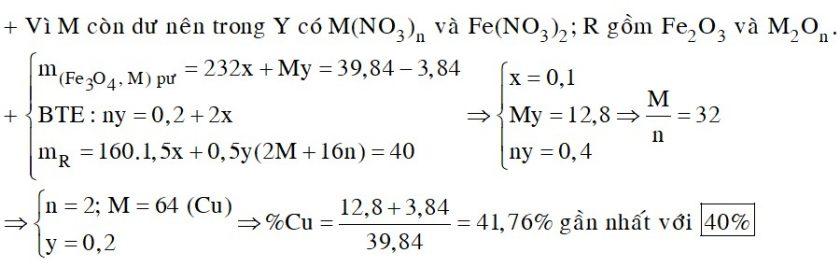Cho 39,84 gam hỗn hợp X gồm Fe3O4 và kim loại M vào dung dịch HNO3 đun nóng, khuấy đều hỗn hợp để phản ứng xảy ra hoàn toàn
