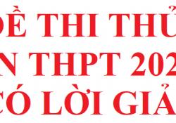 Đề thi thử THPT QG 2021 môn hóa file word